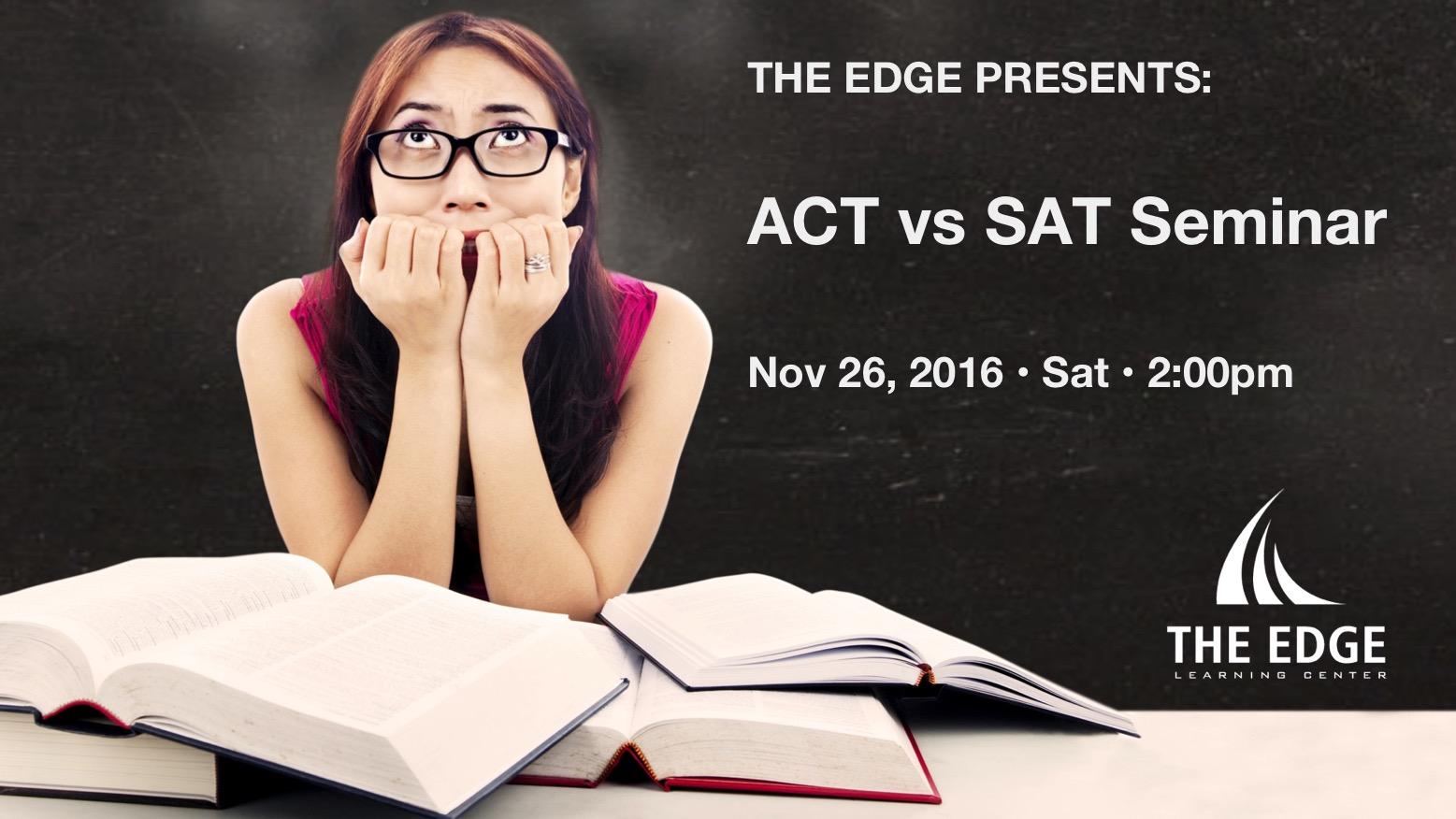 ACT vs SAT Seminar