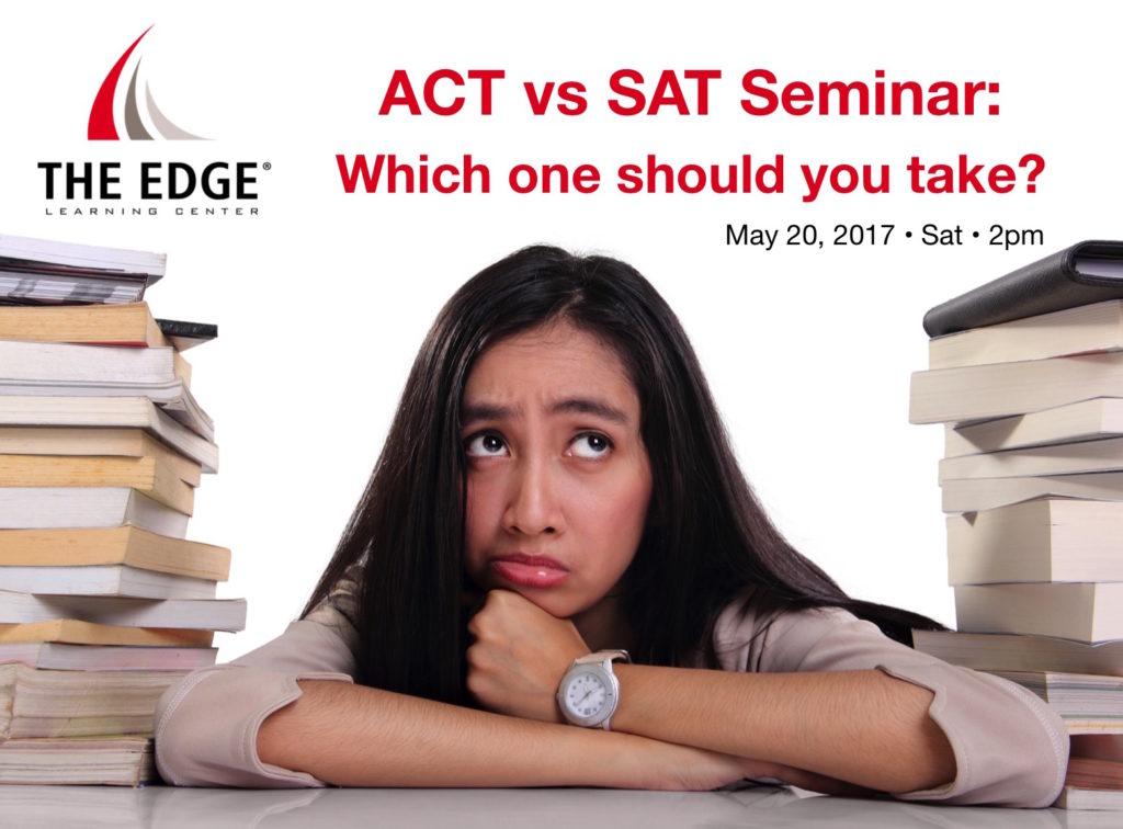 ACT vs SAT Seminar May 20