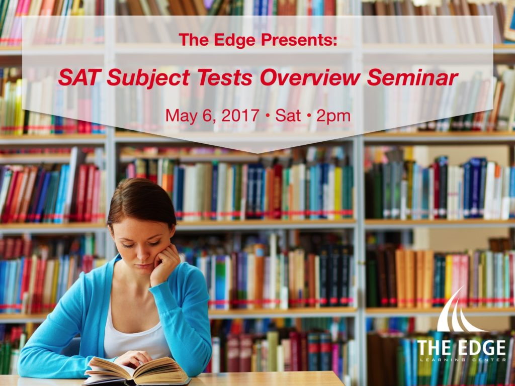 SAT Subject Tests Overview Seminar