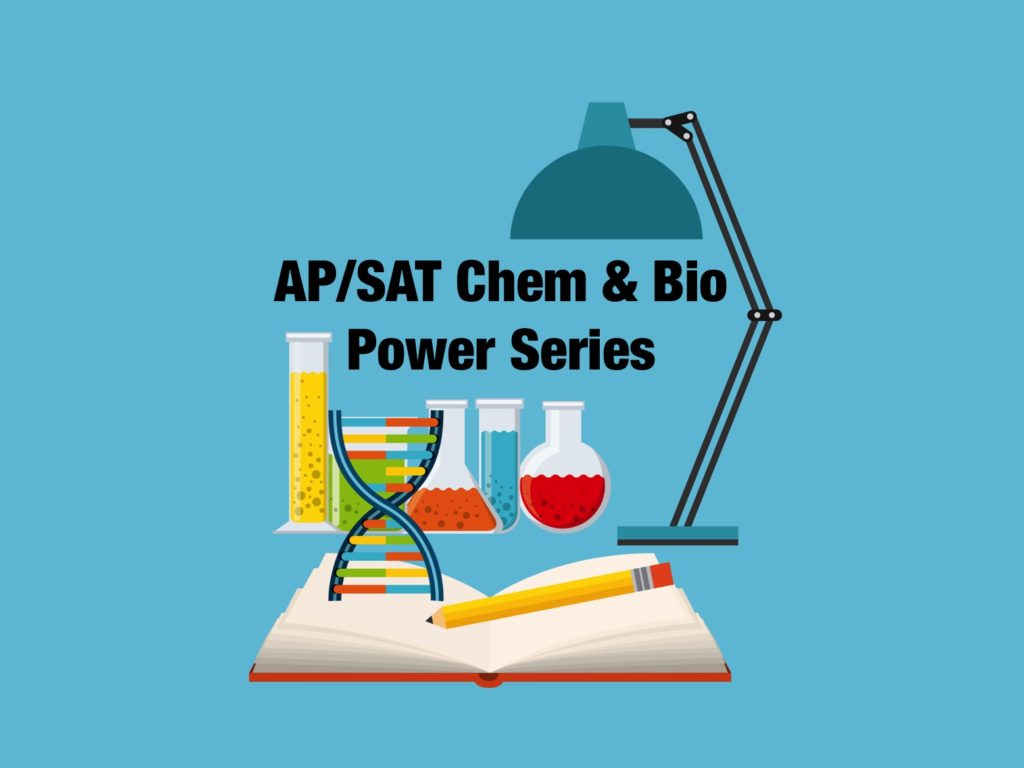 AP SAT Chemistry Biology Power Series