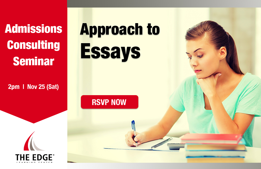 College Admissions Seminar: Approach to Essays