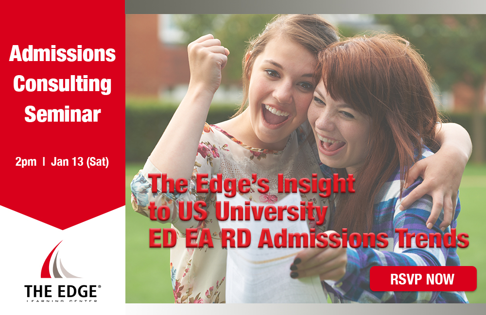 AC Seminar: The Edge's Insight to US University ED EA RD Admissions Trends