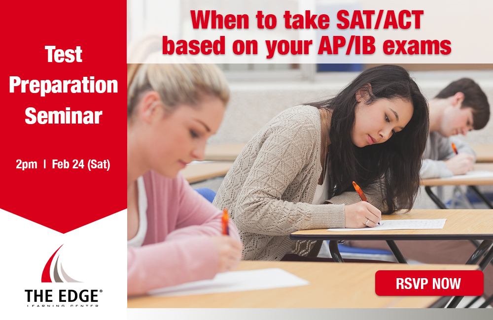 When to take SAT/ACT based on your AP/IB exams