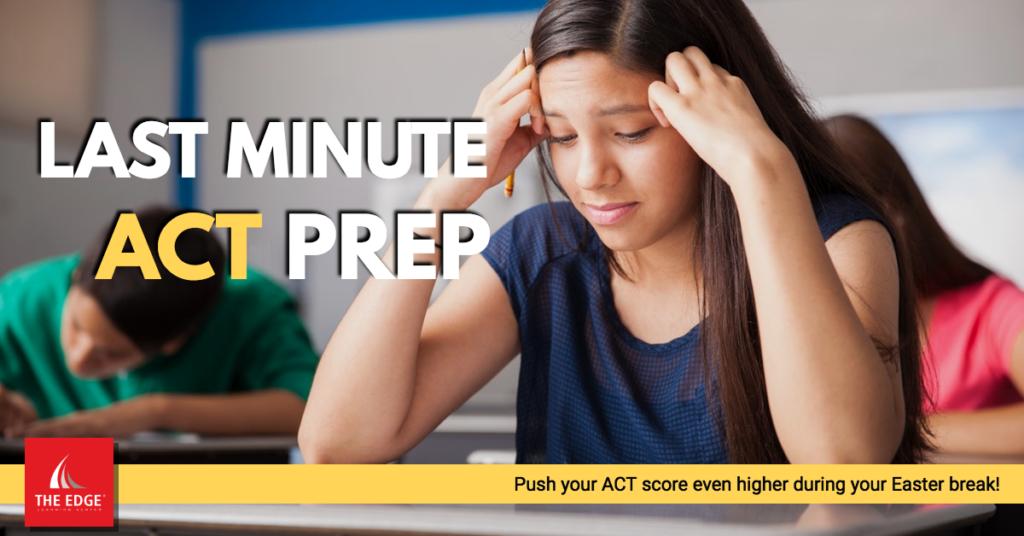 Last Minute ACT Prep
