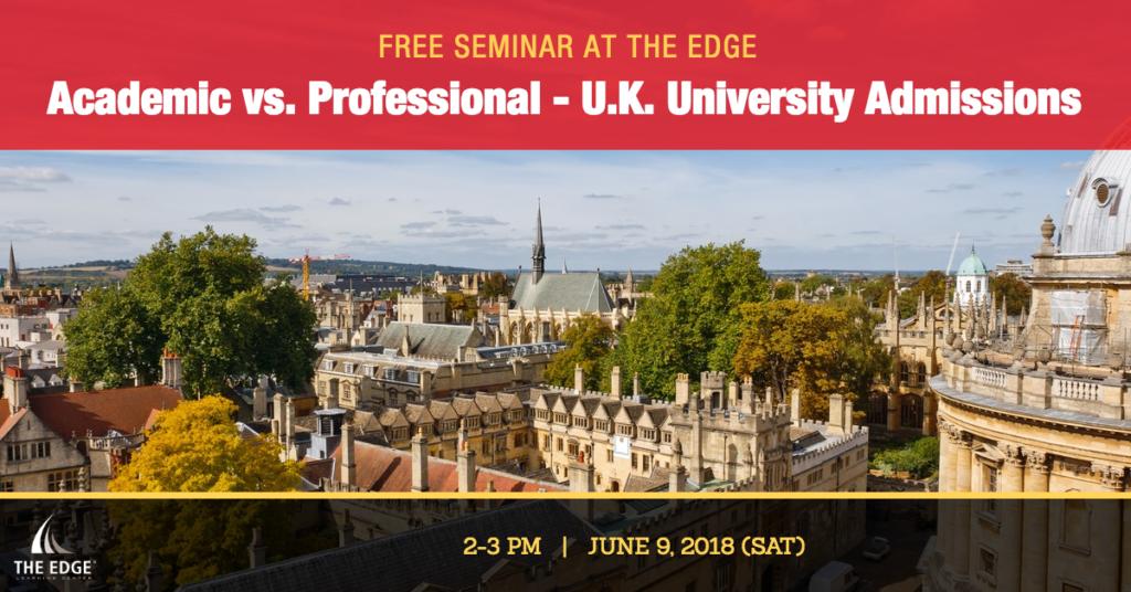 Academic vs. Professional - U.K. University Admissions Seminar