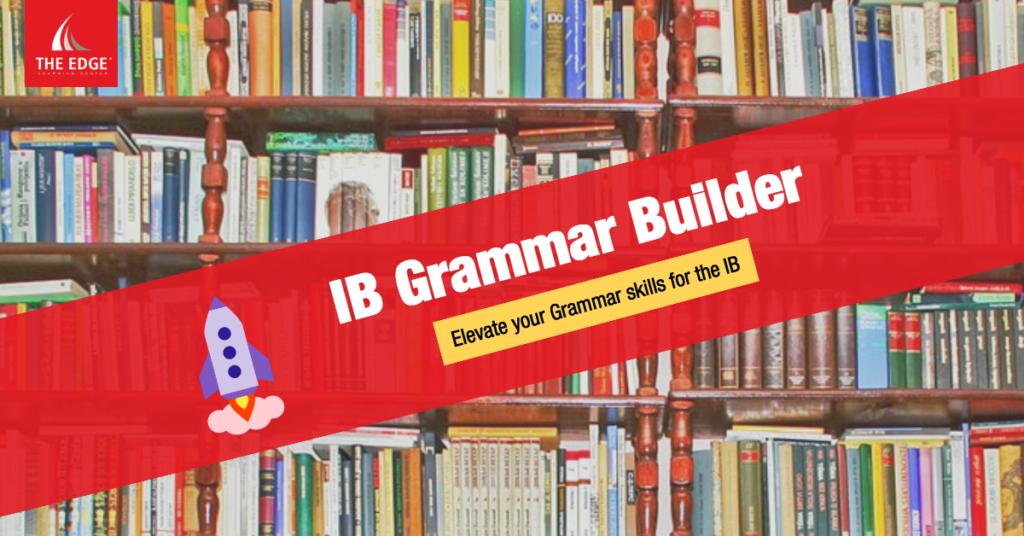 IB Grammar Builder