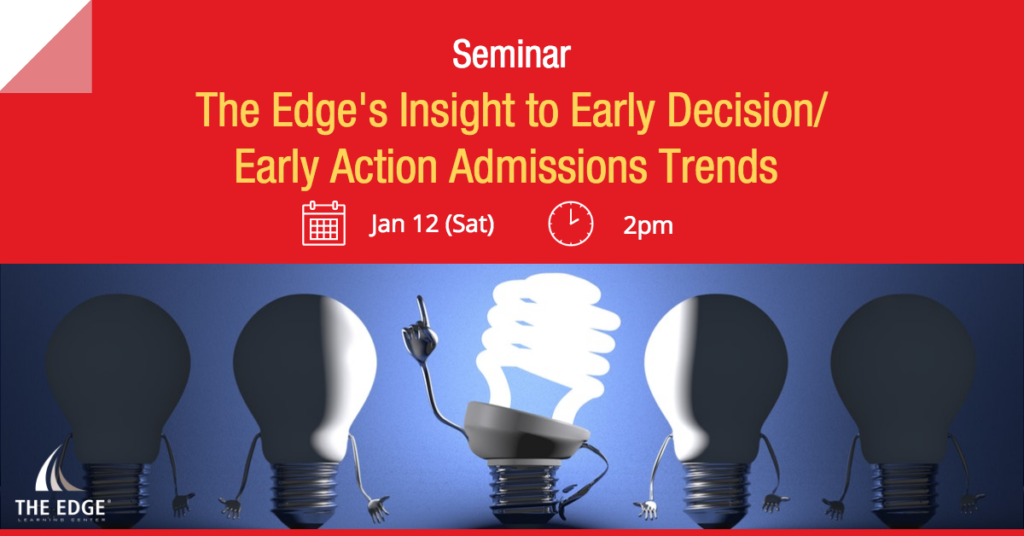 The Edge's Insights on Early Decision / Early Action Admissions Trends