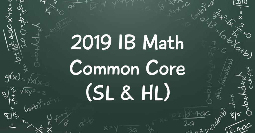2019 IB Math Common Core