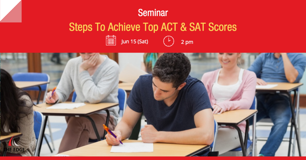 Steps To Achieve Top ACT & SAT Scores