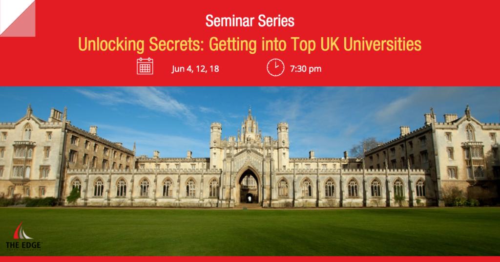 Seminar Series Unlocking Secrets: Getting into Top UK Universities