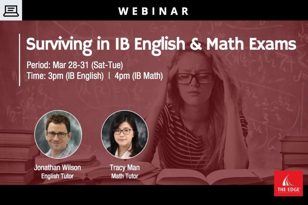 Webinar:Surviving in IB English & Math Exams