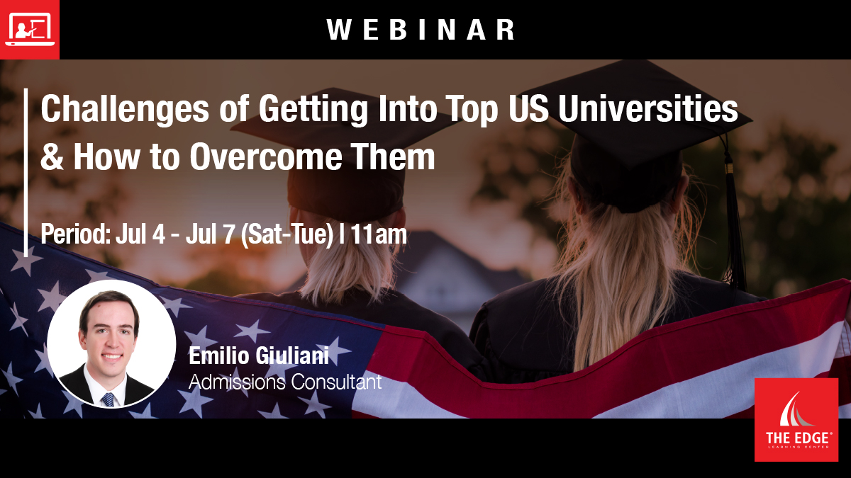Webinar: Challenges of Getting Into Top US Universities & How to Overcome Them
